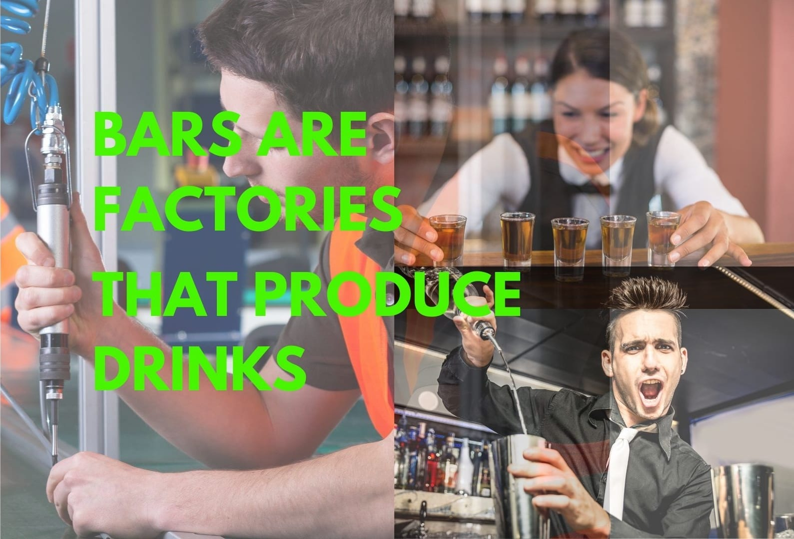 BARS-ARE-FACTORIES-THAT-PRODUCE-DRINKS-TN