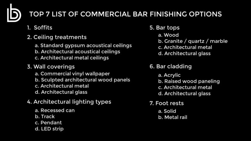 List of the Top 7 commercial bar finishing options