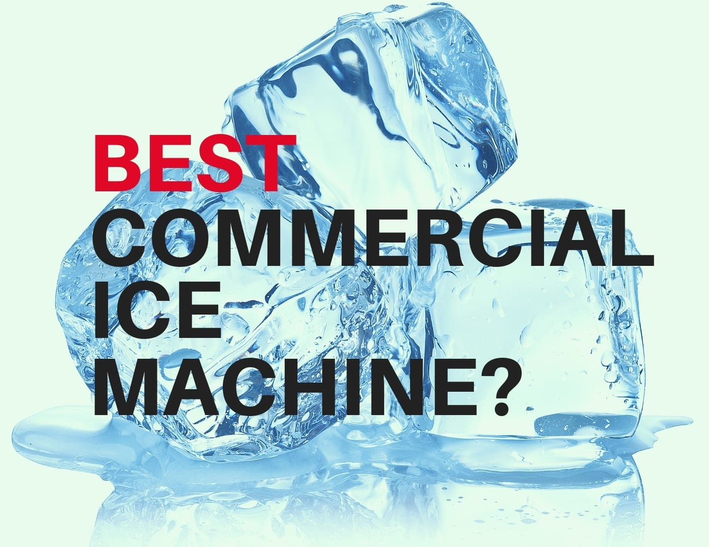 BEST-COMMERCIAL-ICE-MACHINE-TN