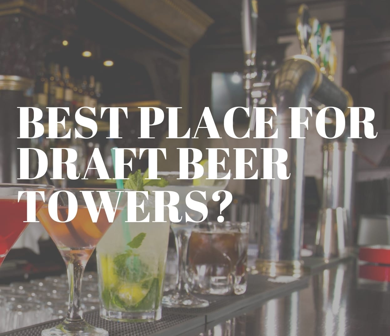 BEST-PLACE-FOR-DRAFT-BEER-TOWERS-TN