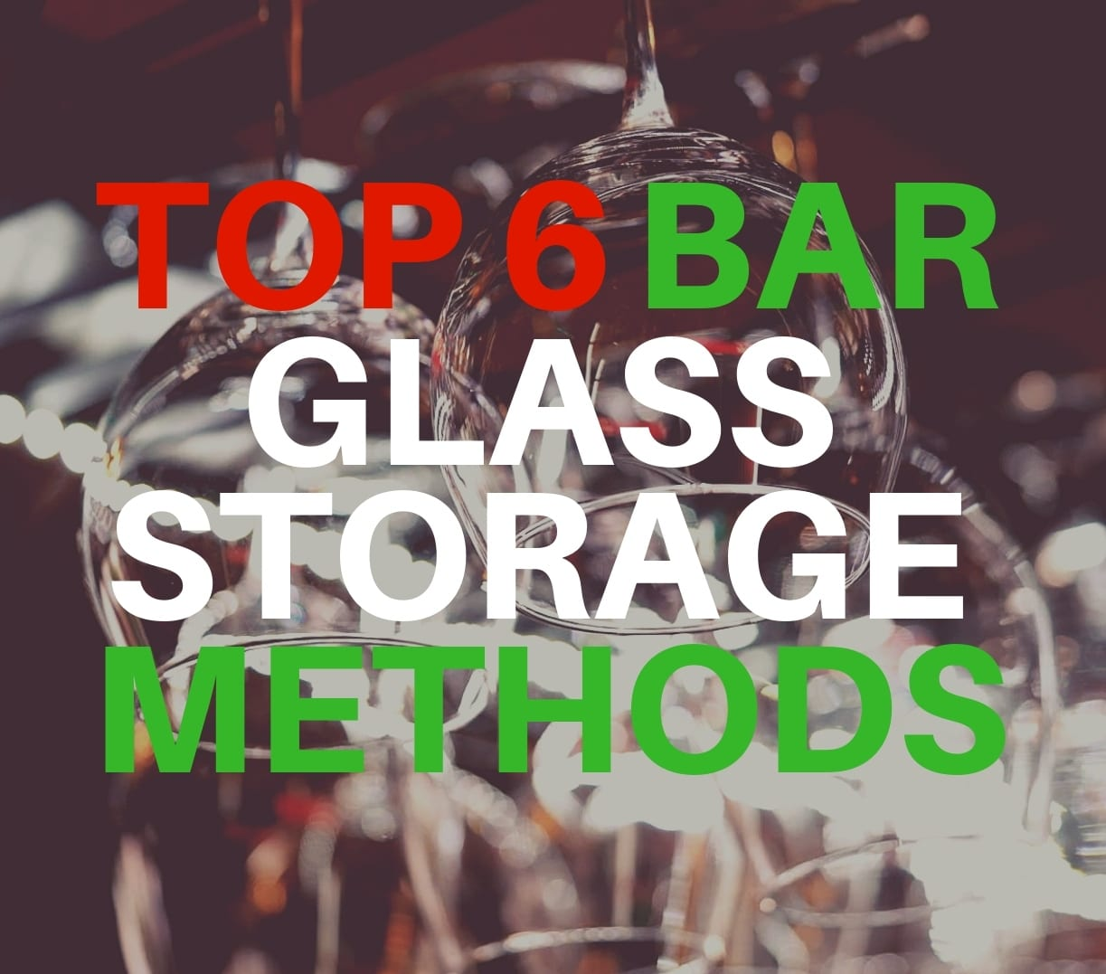 HOW-TO-STORE-BAR-GLASSES-TN