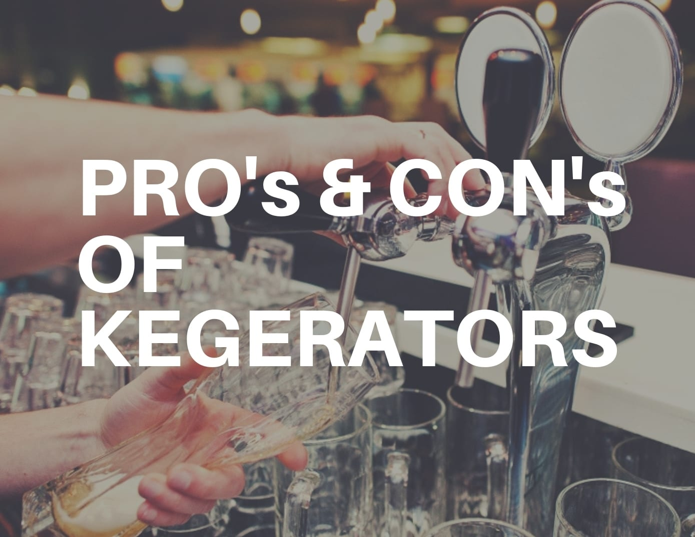 PROs--CONS-OF-KEGERATORS-TN