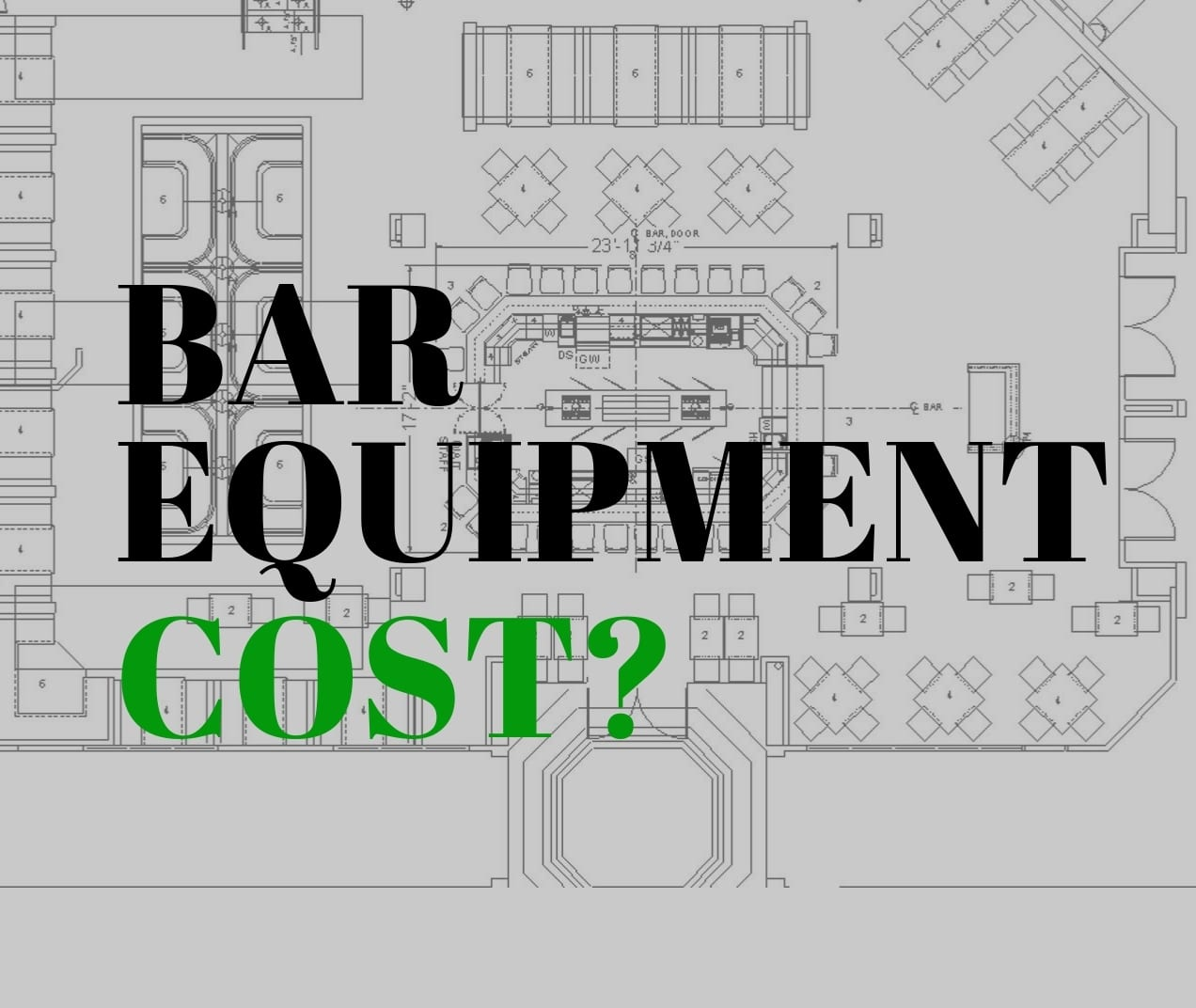Bar equipment cost for hotel and restaurant bars
