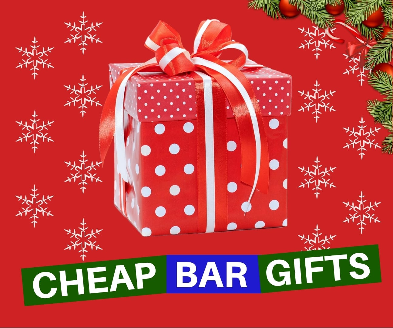 Cheap Christmas bar gifts
