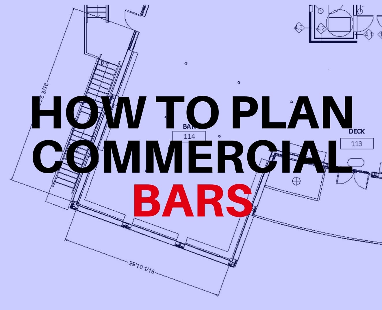 The secret to planing a commercial bar