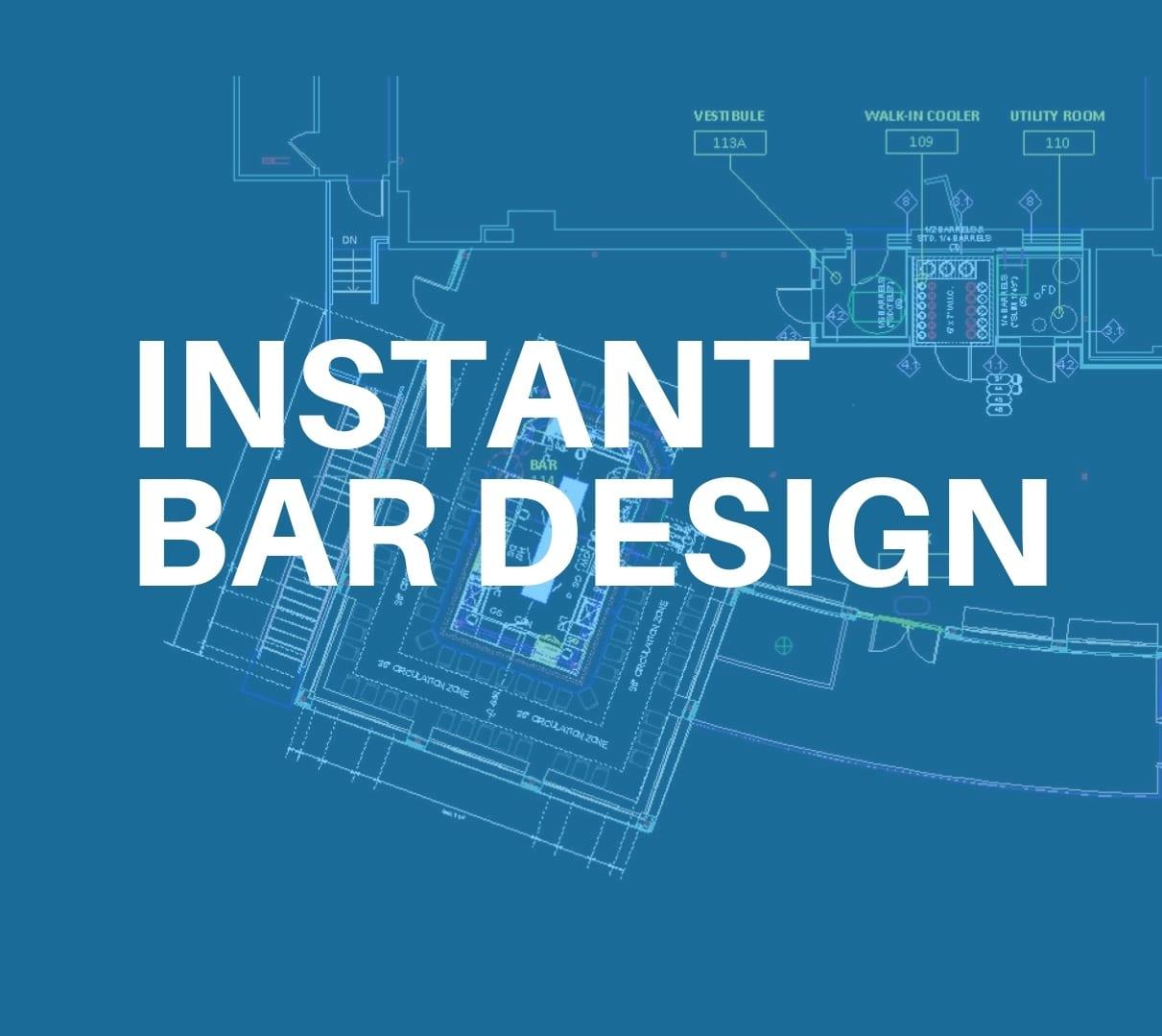 Instant bar design